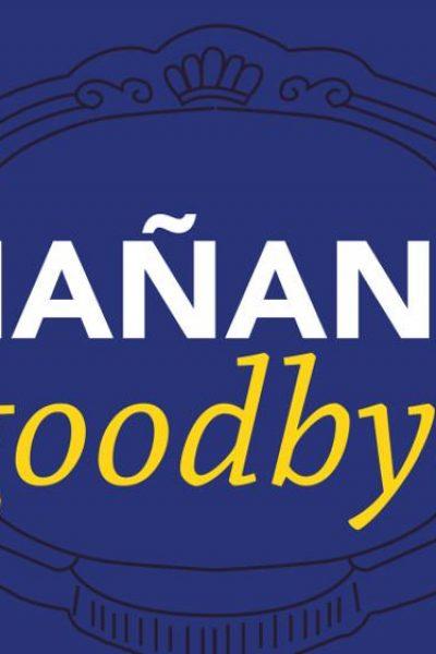 Manana_goodbye